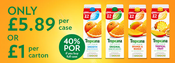 Tropicana only £5.89 per case or £1 per carton