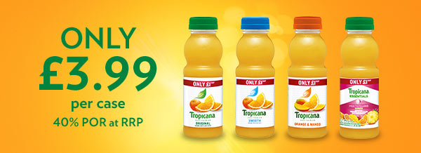 Tropicana - Only £3.99 per case