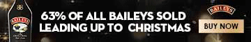 Baileys - 63% of all Baileys sold leading up to Christmas