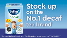 Tetley Decaf: Stock up on the No.1 decaf tea brand